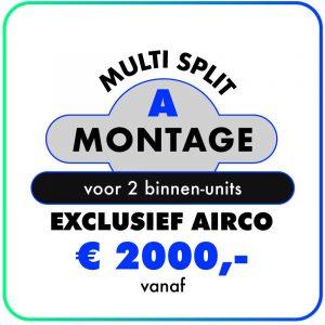 Montage (Multi split met 2 binnen units)