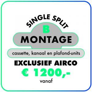 Montage (Single-split) Cassette-, Kanaal- & Plafond-units