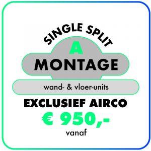 Montage (Single-split) Wand- & Vloer-units