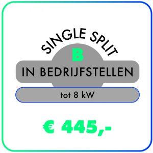 In bedrijfstellen – Single split tot 8,0 kW