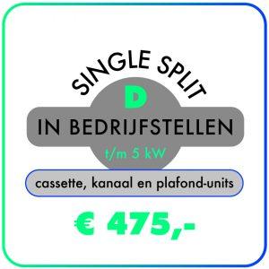 In bedrijfstellen – Single split t/m 5,0 kW – Cassette-, kanaal- & plafond-units