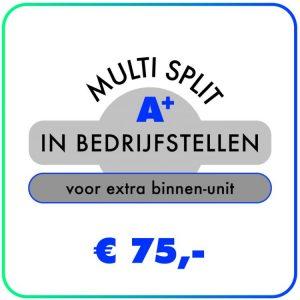 In bedrijfstellen – Multi split extra binnen-unit